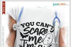 You Can't Scare Me I'm a Nurse SVG Cut File Product Image 3