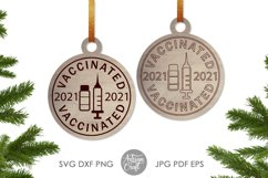 Vaccinated 2021 SVG, laser cut ornaments Product Image 6