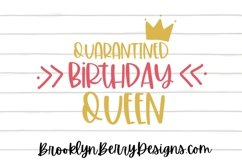 Quarantined Birthday Queen / Funny SVG Product Image 1