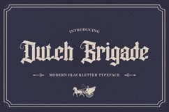 Dutch Brigade - Modern Blackletter Typeface Product Image 1