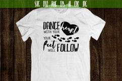 Dance with your heart your feet will follow Vector SVG Product Image 2