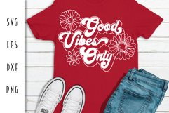 Good Vibes Only Retro Design Product Image 3