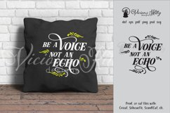 Be a voice not an echo, inspirational svg Product Image 1