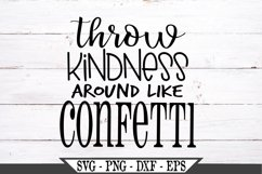 Throw Kindness Around Like Confetti Inspirational SVG Product Image 2