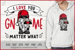 I Love You GNOME Matter What Valentines SVG, Biker Gnome SVG Product Image 1