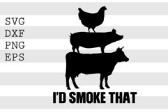 I'd smoke that SVG Product Image 1
