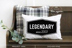 Legendary since 2003 Birthday SVG Product Image 5