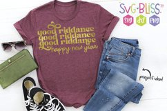 Good Riddance Happy New Year SVG Cut File Product Image 1