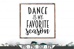 Dance Is My Favorite Season SVG Product Image 1