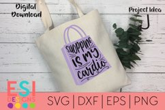 Funny Quote SVG | Shopping is my Cardio| SVG DXF EPS PNG Product Image 1