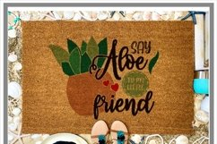 Say Aloe To My Little Friend Plant Lover SVG Product Image 2