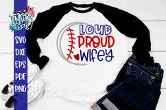 Loud Proud Baseball Softball Wifey SVG Product Image 1