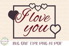 I Love You - Cut File Product Image 1