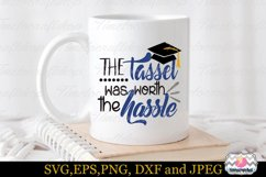 SVG, Dxf, Eps & Png the Tassel was worth the hassle Product Image 1