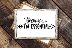 Because I'm Essential SVG Cut File Product Image 6