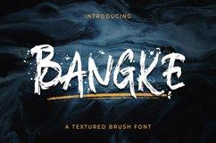 Bangke - Textured Brush Font Product Image 1