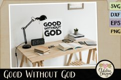 Good Without God SVG & DXF Cutting file Product Image 2
