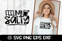 FEELING SALTY - Tequila - SVG DXF SVG EPS Product Image 2