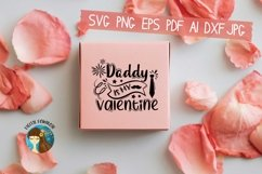 Daddy Is My Valentine Svg Product Image 2