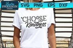 Choose Kindness SVG Cut File   Motivational SVG Cut File Product Image 1