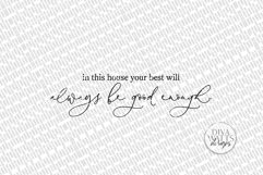 In This House Your Best Will Always Be Good Enough SVG | Far Product Image 2