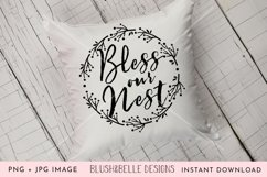 Bless Our Nest - PNG, JPG Product Image 1