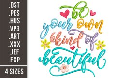 Be Your Own Kind Of Beautiful|Embroidery Design Product Image 1
