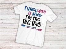 Baby svg SVG DXF JPEG Silhouette Cameo Cricut Gender reveal svg iron on baby svg toddler shirt Either way it goes I'm Big Bro Product Image 1