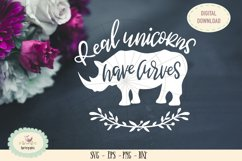 Real unicorns have curves SVG cut unicorns die cut Product Image 1