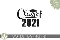 Class of 2021 SVG, Graduation Svg, Senior 2021 Svg Product Image 2