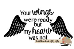 Your wings were ready svg, angel wings cut file memorial svg Product Image 1