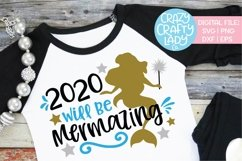 New Year's Mermaid 2020 SVG DXF EPS PNG Cut File Product Image 1