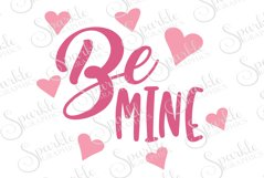 Be Mine Cut File | SVG, EPS, DXF, PNG Product Image 1