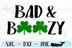 Bad and Boozy - Saint Patrick's Day Drinking Shirt Product Image 1