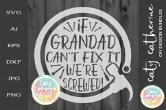 If Grandad Can't Fix It We're Screwed! Father's Day SVG Product Image 1