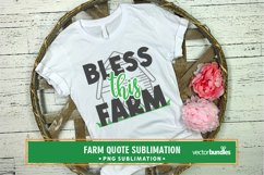 Bless this farm quote sublimation Product Image 1
