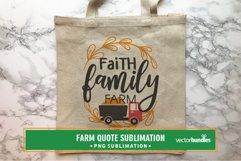 Faith family farm quote sublimation Product Image 1