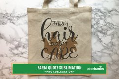 Farm hair don't care quote sublimation Product Image 1