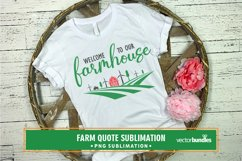 Welcome to our farmhouse farm quote sublimation Product Image 1