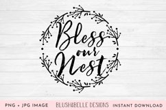Bless Our Nest - PNG, JPG Product Image 2