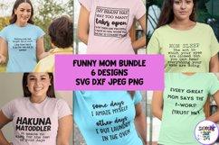 Funny Mom Shirt SVG Bundle Product Image 1