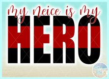 My Neice Is My Hero Quote Svg Dxf Eps Png Pdf Product Image 3