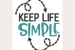 Keep Life Simple - Machine Embroidery Design Product Image 1