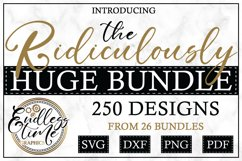The Ridiculously Huge Bundle | 250 SVG & Sublimation Designs Product Image 1