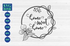 Home Sweet Home sign SVG with vine and flower Product Image 1