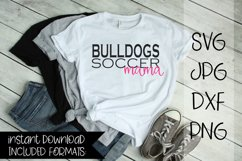Bulldogs Soccer Mama, A Soccer SVG Product Image 1