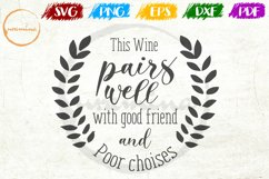 This Wine Pairs Well With Good Friend Kitchen Quote Art Product Image 1