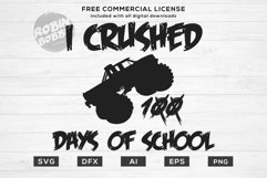 I Crushed 100 Days of School Design for T-Shirt, Hoodies Product Image 1