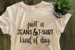 Jeans and T-shirt Kind of Day SVG//cut file//PNG//Hand Drawn Product Image 1