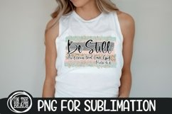 Be Still And Know - Psalm - Glitter PNG Sublimation Product Image 1